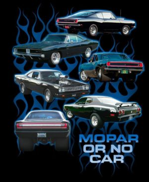 Mopar or No Car T Shirt