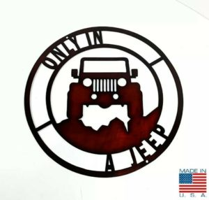 """Only In A Jeep Off Road Laser Cut Metal Sign - Black / Red (14"""" Diameter)"""